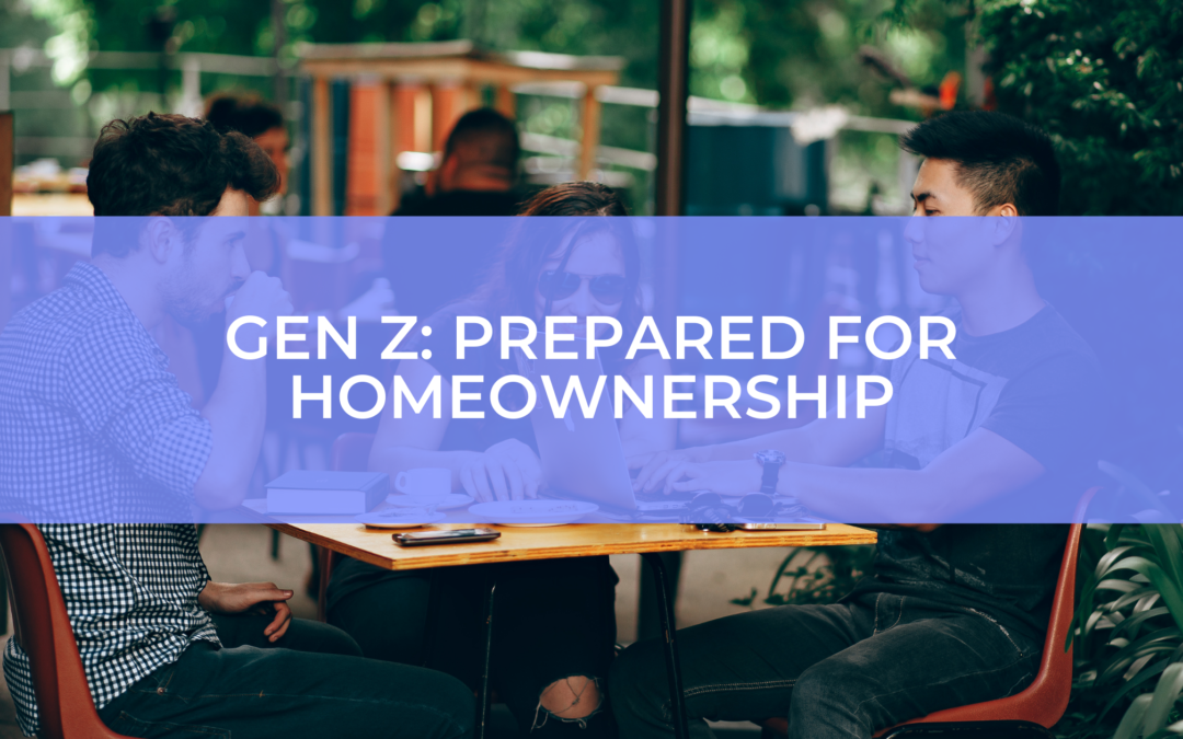 Gen Z: Now is your time to get into the housing market